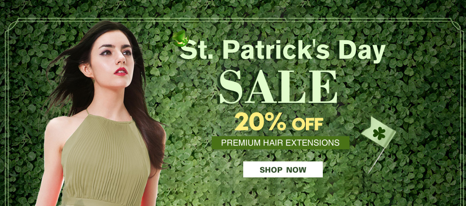 2018 Saint Patricks Day Get Luck With Our Hair Extension Sale